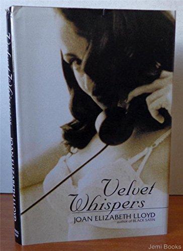 Velvet Whispers: Lloyd, Joan Elizabeth