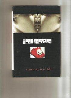 9780739405048: Lip Service