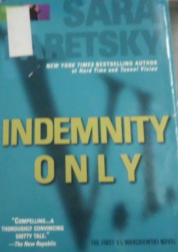 9780739405109: Indemnity only: A novel