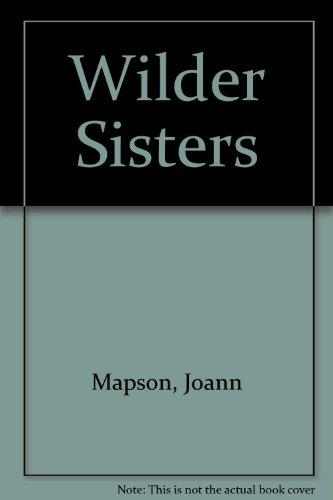 9780739405215: Wilder Sisters