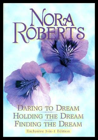 9780739405277: Daring to dream: Holding the dream : finding the dream (Dream trilogy)