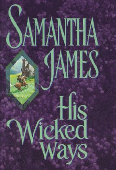 His Wicked Ways: Samantha James
