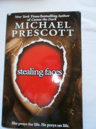 9780739406106: Stealing Faces by Michael Prescott