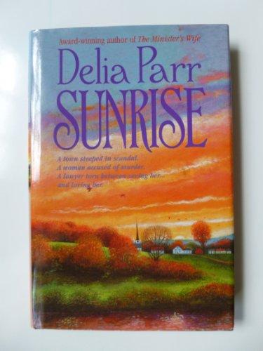 Sunrise (9780739406281) by Parr, Delia