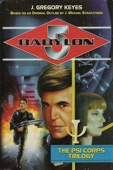 9780739406564: The Psi Corps Trilogy (Babylon 5)