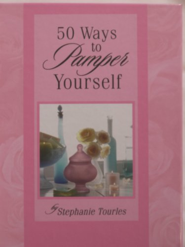 9780739406571: 50 ways to pamper yourself
