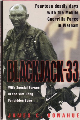 9780739406830: Blackjack-33: With Special Forces in the Viet Cong Forbidden Zone