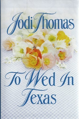 9780739407301: To Wed in Texas (Texas Brothers Book 3)