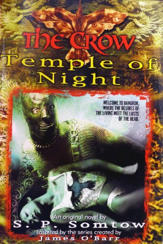 The Crow: Temple of Night: Somtow, S. P.