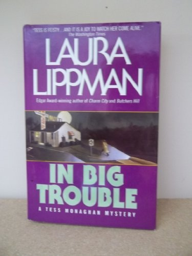 9780739407424: In big trouble (A Tess Monaghan mystery)