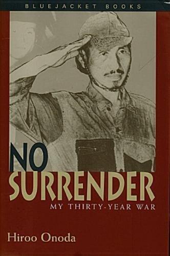 9780739407561: No Surrender: My Thirty-Year War