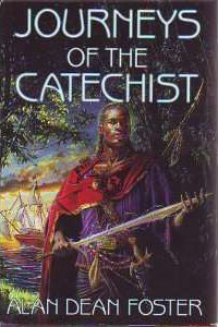 9780739407929: Journeys Of The Catechist: Carnivores Of Light And Darkness; Into The Thinking Kingdoms; A Triumph Of Souls