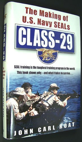 9780739408131: CLASS - 29: The Making of U. S. Navy SEALS