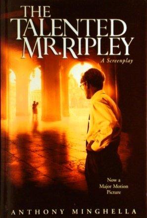 9780739408155: The Talented Mr. Ripley: a Screenplay [Gebundene Ausgabe] by Minghella, Anthony