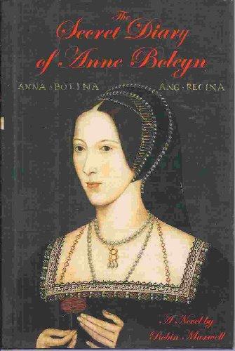 9780739408612: The Secret Diary of Anne Boleyn