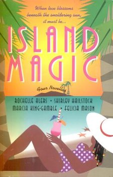 9780739408704: Island Magic: Far from Home/An Estate of Marriage/Then Came You/Enchanted (Romance Anthology)