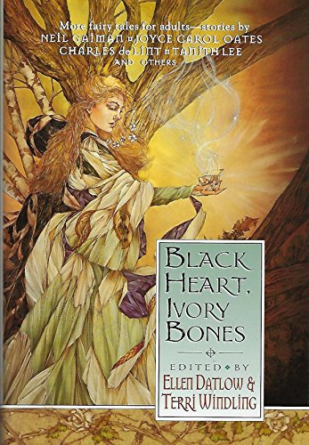BLACK HEART IVORY BONES: My Life as: Ellen; Windling, Terri