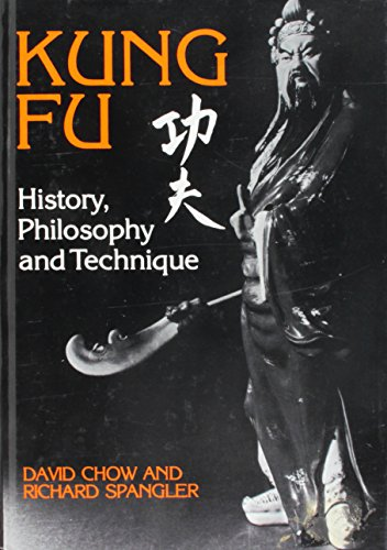 9780739408995: Kung Fu: History, Philosophy and Technique [Hardcover] by