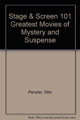 Stage & Screen 101 greatest movies of mystery & suspense (0739409395) by Penzler, Otto