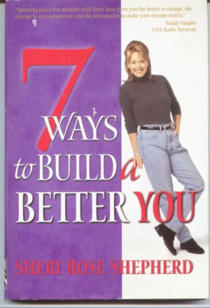9780739409473: 7 ways to build a better you