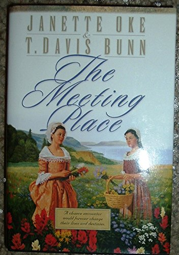 9780739409756: The Meeting Place (Song of Acadia, No. 1)