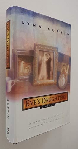 Eve's Daughters: Lynn Austin
