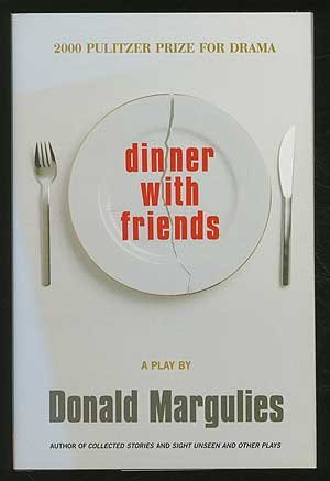 9780739410752: Dinner with Friends: A Play [Hardcover] by Margulies, Donald