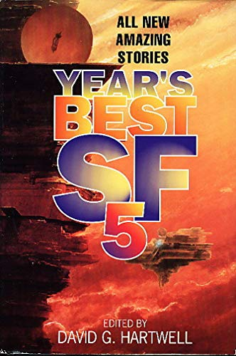 YEAR'S BEST SF 5: Hartwell, David G. (editor)