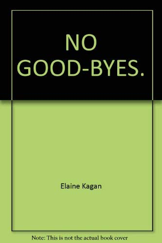 9780739411186: NO GOOD-BYES.