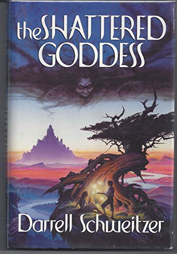 The Shattered Goddess: **Signed**: Schweitzer, Darrell