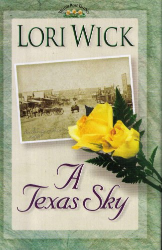 9780739411575: A Texas Sky (The Yellow Rose Trilogy #2)