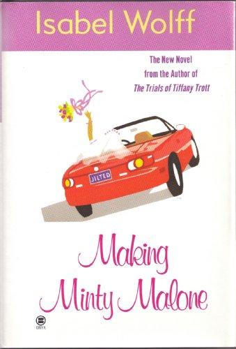 9780739411582: Making Minty Malone