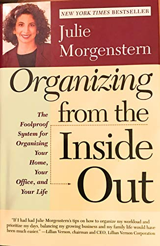 9780739411643: Organizing From the Inside Out by Julie Morgenstern (1998) Hardcover