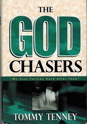 9780739411858: The God Chasers: My Soul Follows Hard After Thee