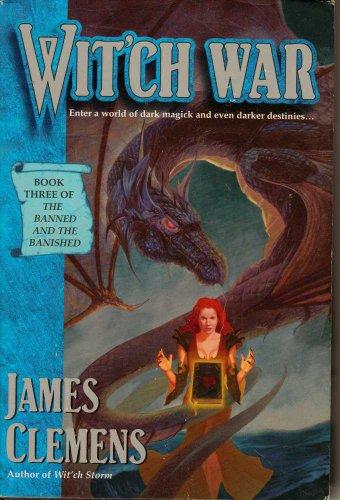 Wit'ch War ***SIGNED***: James Clemens [James Rollins]
