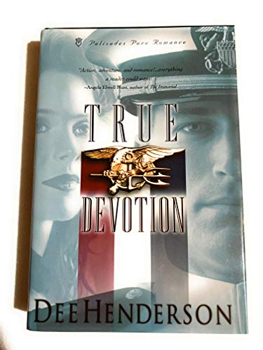 True Devotion (Uncommon Heroes Series #1) (0739412329) by Dee Henderson