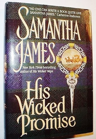 His Wicked Promise (0739412442) by Samantha James