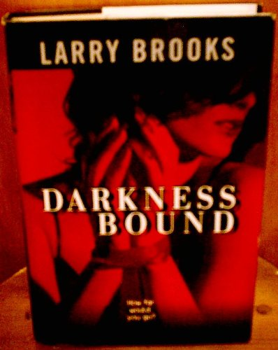 Darkness Bound: Larry, Illustrated by: Brooks