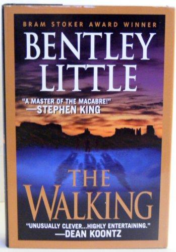The Walking: Bentley Little