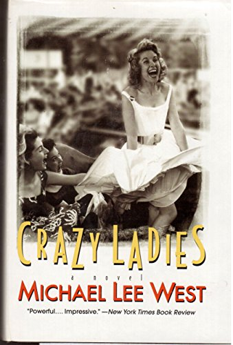 9780739413319: Crazy Ladies Edition: First