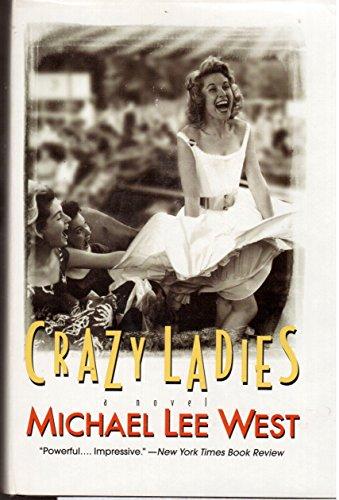 9780739413319: Crazy Ladies