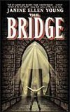 9780739413340: The Bridge