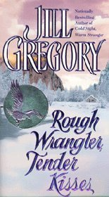 9780739413722: Rough Wrangler, Tender Kisses