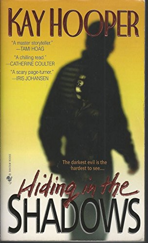Hiding in the Shadows: Kay Hooper