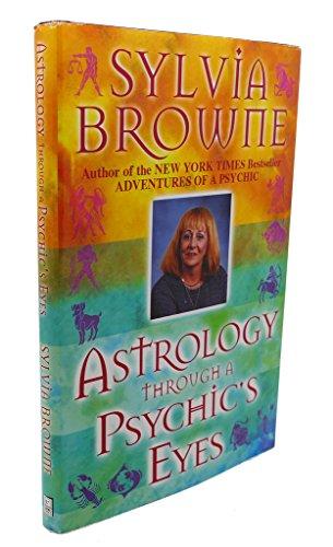 9780739413982: Astrology Through a Psychic's Eyes