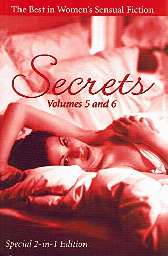9780739414309: Secrets: The Best in Women's Sensual Fiction (Volumes 5 & 6)