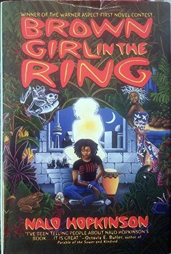 Brown Girl in the Ring: Hopkinson, Nalo