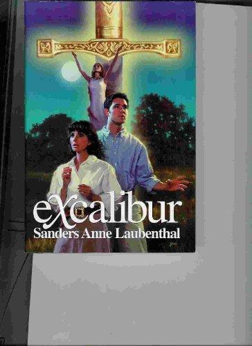 Excalibur: Laubenthal, Sanders Anne