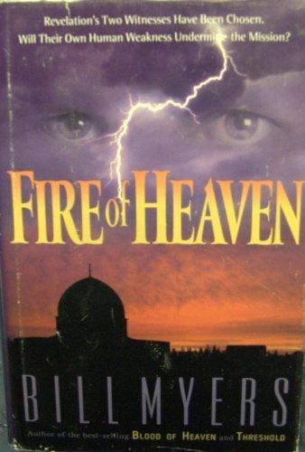 Fire of Heaven: Myers, Bill
