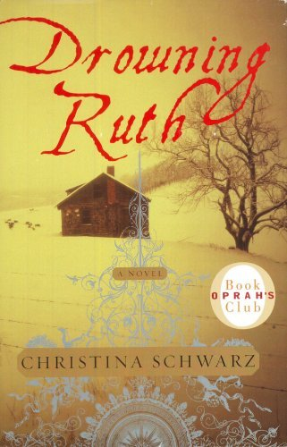 9780739415092: Drowning Ruth [Hardcover] by